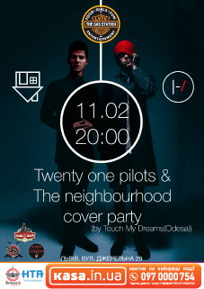 Twenty one pilots & The neighbourhood cover party