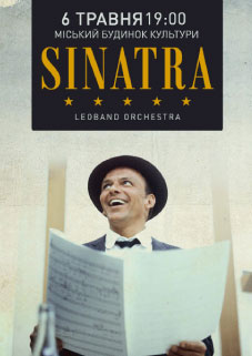 Sinatra. Найкращі Хіти. Leoband Orchestra СКАСОВАНО