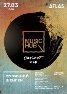 """Music Hub #10: Connect """"Музыкальный Шенген"""""""